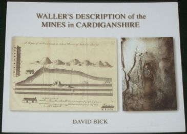 Waller's Description of the Mines in Cardiganshire, by David Bick